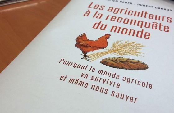 Sortie du livre « Les agriculteurs à la reconquête du monde »